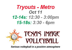 """<a href=""""http://www.texasimagevolleyball.com/texas-image-tryouts"""">Metro Tryouts</a>"""