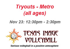 """<a href=""""http://www.texasimagevolleyball.com/texas-image-tryouts"""">Metro Tryouts!</a>"""