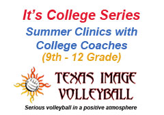 "<a href=""http://www.texasimagevolleyball.com/documents/Texas-Image-Volleyball-Presents-Its-College-Series.pdf"">It's College Series</a>"